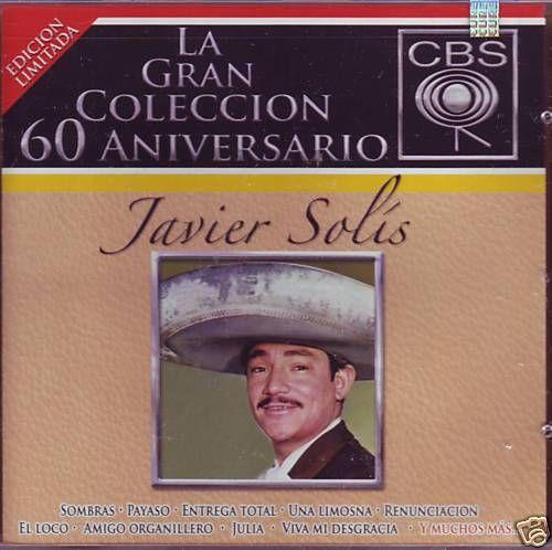 Javier Solis   Gran Coleccion 60 Aniversario   CBS